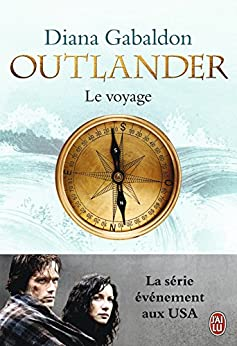 Outlander (Tome 3) - Le voyage (French Edition) by [Diana Gabaldon, Philippe Safavi]