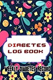 Diabetic Blood Sugar Chart: Daily Year Diabetes Log Book & Blood Sugar Glucose Tracker Size 6 X 9 INCHES Glossy Cover Design Cream Paper Sheet ~ Level - Bedtime # Weight 116 Page Quality Print.