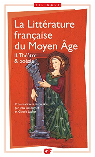 La littérature française du Moyen Âge, tome 2