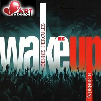 Wake Me Up! (feat. B-Sensual) [Re-Edit]