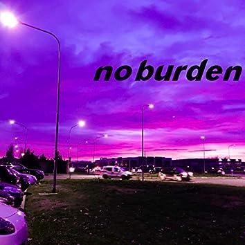 No Burden
