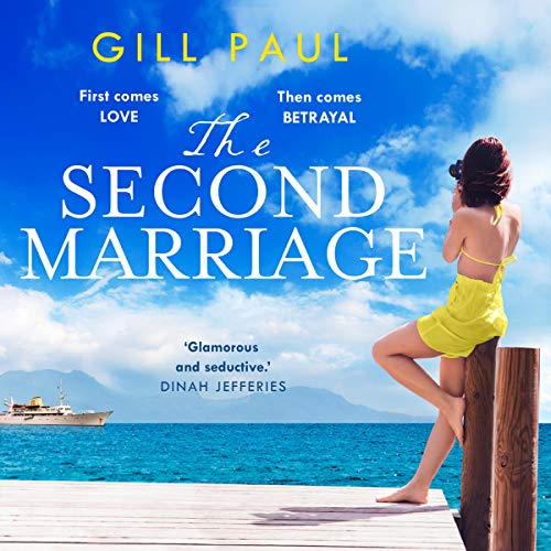 The Second Marriage Audiobook By Gill Paul cover art