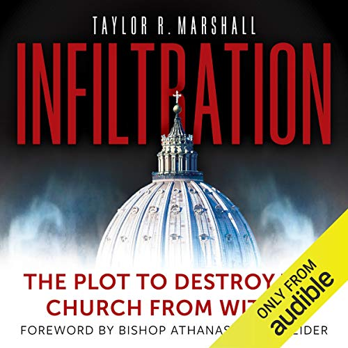 Infiltration: The Plot to Destroy the Church from Within cover art