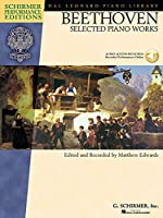 Beethoven: Selected Piano Works (Hal Leonard Student Piano Library: Schirmer Performance Editions)