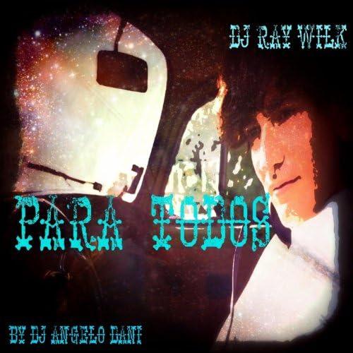 DJ Ray Wilk, DJ Angelo