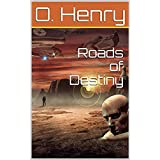 Roads of Destiny Illustrated (English Edition)