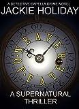 Weaver of Fate - A Supernatural Thriller: A Detective Capella Crime Novel (Detective Capella Mystery Thriller Series Book 3) (English Edition)