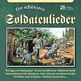 Die Schönsten Soldatenlieder - Blasorchester mit Soldatenchor