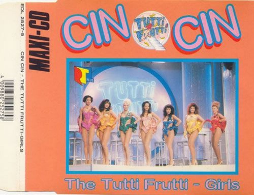 The Tutti Frutti-Girls - Cin Cin