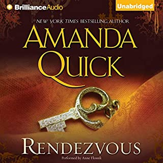 Rendezvous                   By:                                                                                                                                 Amanda Quick                               Narrated by:                                                                                                                                 Anne Flosnik                      Length: 11 hrs and 57 mins     443 ratings     Overall 4.2