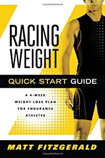 By Matt Fitzgerald Racing Weight Quick Start Guide (The Racing Weight Series) (1st Edition)