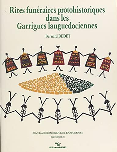 Rites funéraires protohistoriques dans les garrigues languedociennes