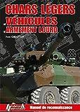 Chars légers et véhicules à armement lourd - Manuel de reconnaissance