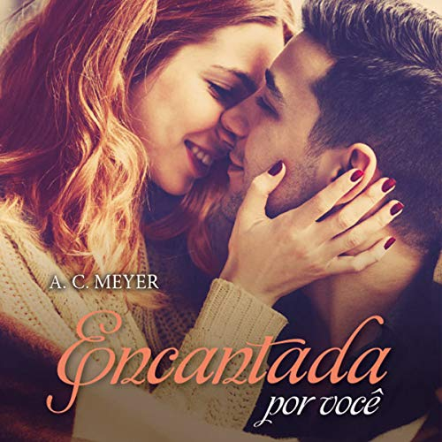 Encantada por você [Enchanted by You] audiobook cover art