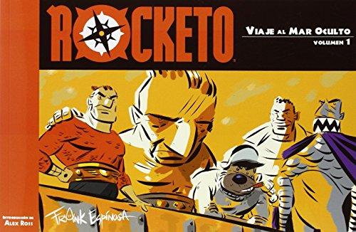 Rocketo vol. 1: Viaje al Mar Oculto (Colección Veleta)