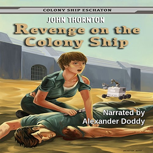 Revenge on the Colony Ship cover art