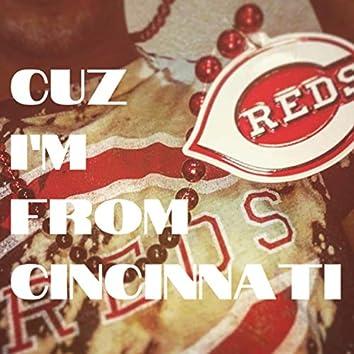 Cuz I'm from Cincinnati (feat. OG Kam & Kalyko)