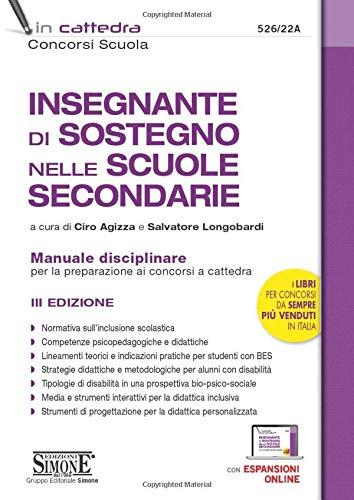 Insegnante di sostegno nelle scuole secondarie. Manuale disciplinare per la preparazione ai concorsi a cattedra