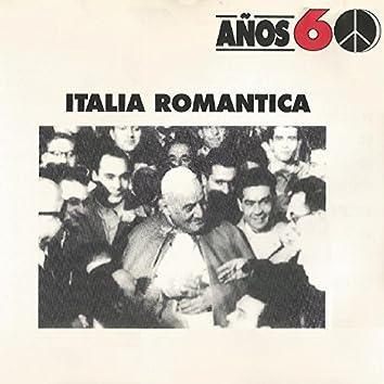 Años 60: Italia Romantica