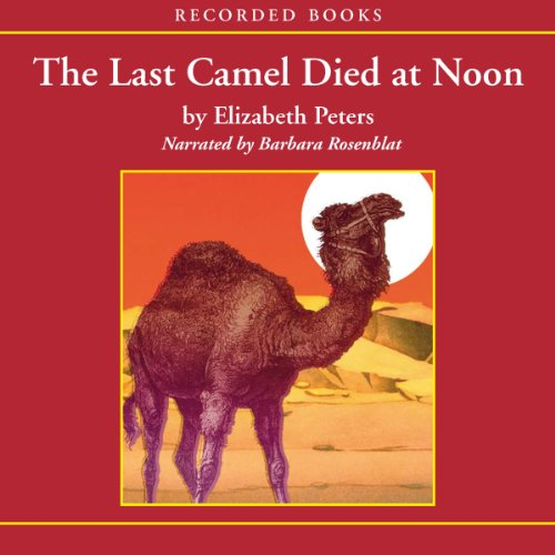 The Last Camel Died at Noon cover art