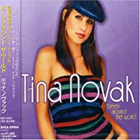 Been Around World by Tina Novak (2002-04-24)