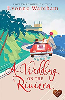 A Wedding on the Riviera by [Evonne Wareham]