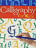 Calligraphy for Kids (Calligraphy Basics)