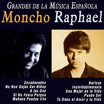Grandes de la Música Española: Moncho y Raphael