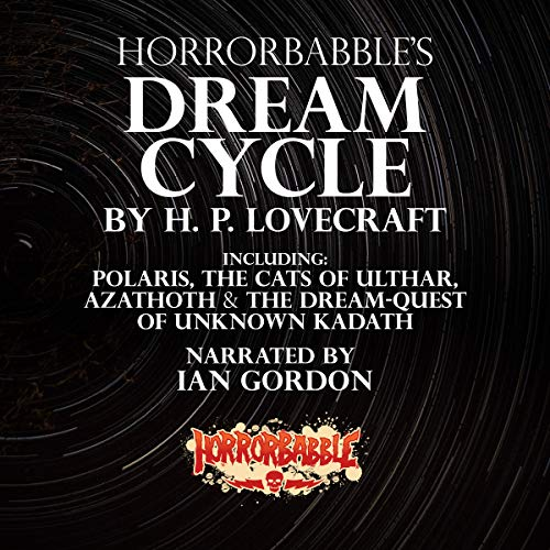 HorrorBabble's Dream Cycle Audiobook By H. P. Lovecraft cover art