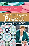 Quilter's 10' Square Precut Companion: Handy Reference Guide & 20+ Block Patterns (English Edition)