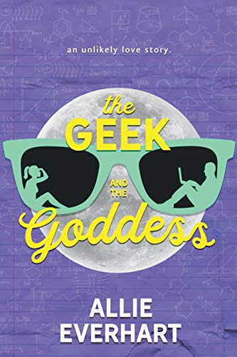 The Geek and the Goddess