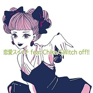 Renai Switch (feat. Chika)
