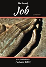 The Book of Job: : The Holy Bible, King James Version, GIANT Print Bible (Books of the Bible)