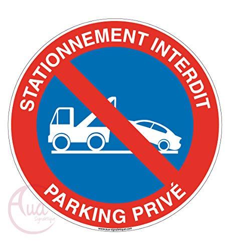 AUA SIGNALETIQUE - Panneau Stationnement Interdit Parking Privé 2 - Ø 200 mm, Aluminium Dibond 3mm