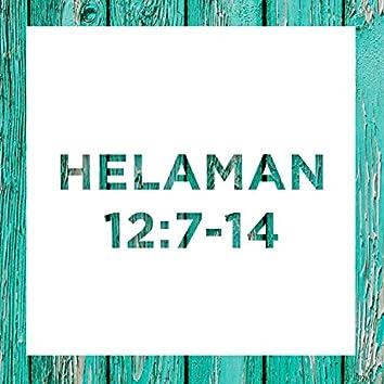 Helaman 12:7-14