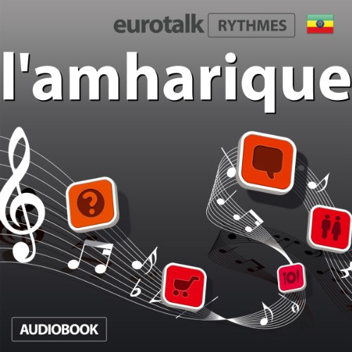 EuroTalk Rhythmes l'amharique                   De :                                                                                                                                 Eurotalk Ltd                               Lu par :                                                                                                                                 Sara Ginac                      Durée : 59 min     Pas de notations     Global 0,0