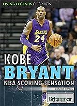 Kobe Bryant: NBA Scoring Sensation (Living Legends of Sports)