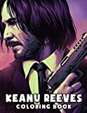 Keanu Reeves Coloring Book: Fantastic Coloring Book for Kids ,Adults and Fans with Giant Pages and Exclusive Illustrstions