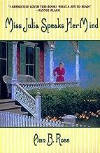 Miss Julia Speaks Her Mind: A Novel