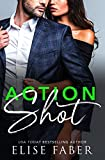 Action Shot (Love, Camera, Action Book 2)