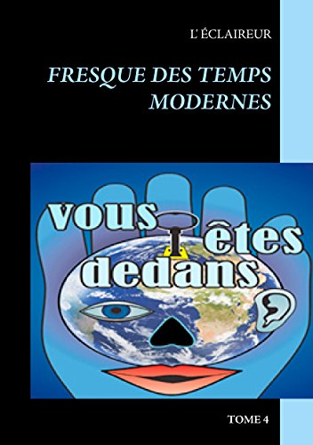 Fresque des temps modernes (French Edition)