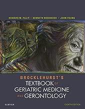 Brocklehurst's Textbook of Geriatric Medicine and Gerontology E-Book