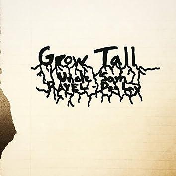 Grow Tall (feat. Rayel)