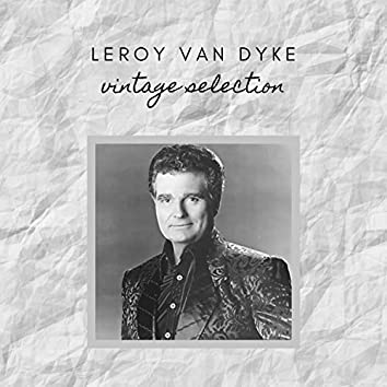 Leroy Van Dyke - Vintage Selection
