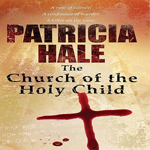 The Church of The Holy Child audiobook cover art