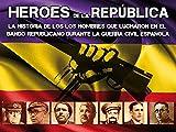 Héroes de la republica