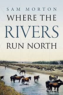 Where the Rivers Run North