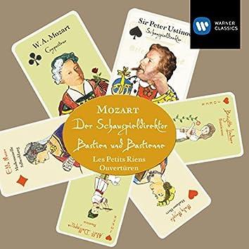 Mozart: Der Schauspieldirektor / Bastien und Bastienne / Les Petits riens / Ouvertüren