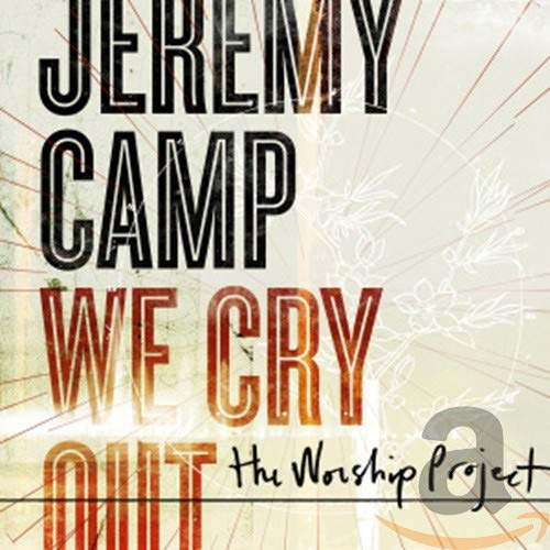 We Cry Out: The Worship Project Album Cover
