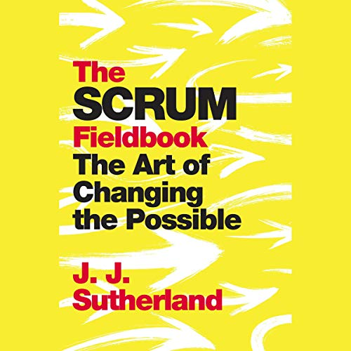 The Scrum Fieldbook audiobook cover art